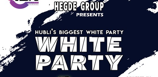 Hubli's Biggest WHITE PARTY!!!!!