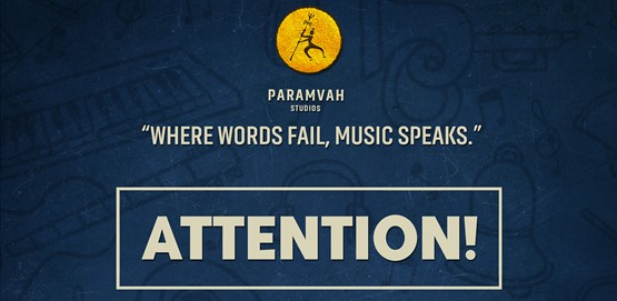 Music Opportunity for Artists Paramvah Studios